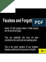 Faceless & Forgotten - Photo Essay