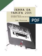 Leo Vinicius_A Guerra Da Tarifa 2005. Uma Visão de Dentro Do Movimento Passe Livre Em Floripa