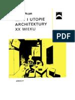 Wujek, Jakub - Mity i Utopie Architektury XX Wieku – 1986 (Zorg)