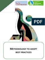 Methodology to Adopt Best Practices
