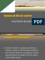 Favelas Do Rio de Janeiro TENSÕES