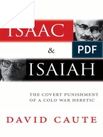 David Caute Isaac and Isaiah the Covert Punishment of a Cold War Heretic 2013