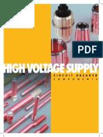 High voltage circuit breaker components