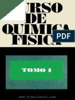 Curso Quimica Fisica - Tomo I