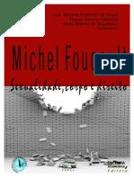 SOUZA SABATINE MAGALHÃES (orgs). Michel Foucault sexualidade, corpo e direito. Cultura Academica