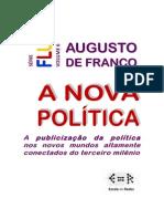 A Nova Política (Por Augusto de Franco)