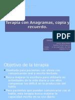 Terapia con Anagramas, copia y recuerdo