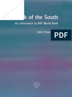 Bank of the South  An alternative to the IMF World Bank