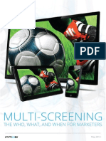 Multi Screening the Who What When Marketers