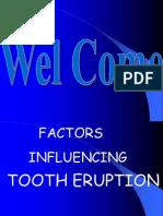 Factors Influencing Tooth Eruption