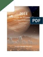 2014 Tiempo de Contacto Con Otras Civilizaciones Interiorizando