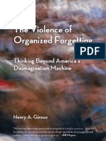 Intro and excerpt of chapter one from The Violence of Organized Forgetting by Henry A. Giroux