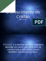 O Crescimento do Cristão