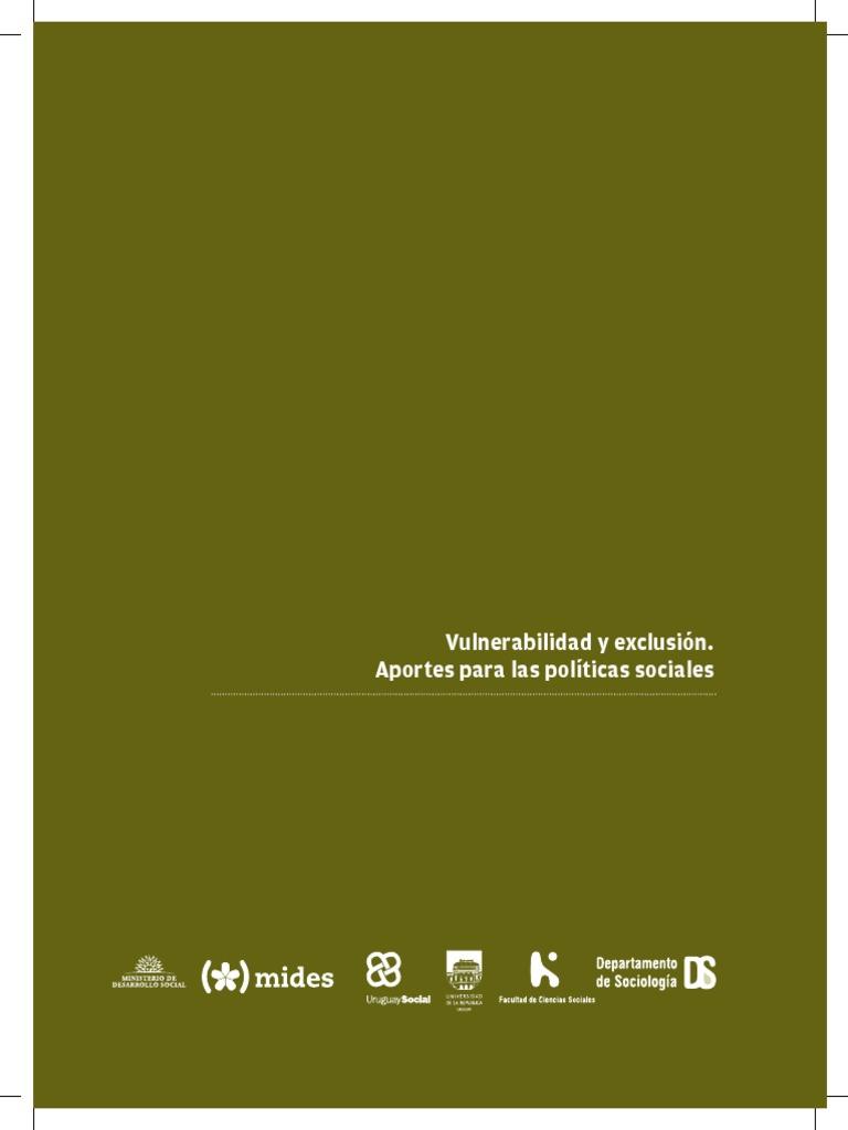 Exclusión y Vulnerabilidad. Aportes Para Las Políticas Sociales (FCS ...