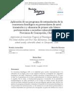 Aplicacion de Un Programa de Estimulación de La Conciencia Fonológica en Preescolares de Nivel Transición 2 y Alumnos de 1er Básico