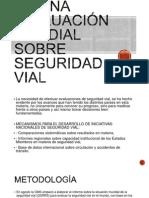 La Necesidad de Una Evaluación Mundial Sobre Seguridad