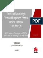 Huawei 7 Luo NFOEC Workshop TWDM PONx