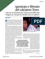 Sequestrato e liberato il padre di Carlos Tevez