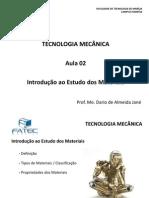 Tecnologia Mecanica Aula 2t Rm Introducao Aos Materiais