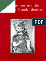 124187436 Ricks Magdalino Ed 1998 Byzantium and the Modern Greek Identity