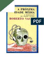 A Próxima Idade Média - Roberto Vacca