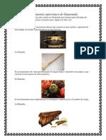 Instrumentos Autoctonos de Guatemal1