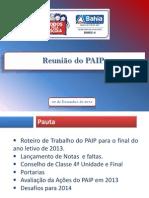 Reuniao Do PAIP 2013