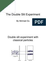 The Double Slzit Experiment