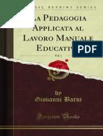 La Pedagogia Applicata Al Lavoro Manuale Educativo v1 1300018678