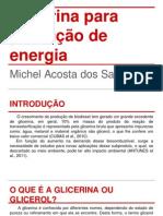 Glicerina Para Produção de Energia