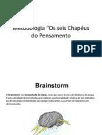 6 chapeus