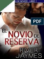 River Jaymes - Serie Crónicas de Novios 01 - El Novio de Reserva