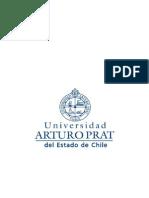 Desercion de Las Carreras de Pregrado de La Universidad Arturo Prat Sede Victoria