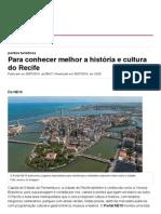 Para Conhecer Melhor a História e Cultura Do Recife - NE10