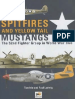 52-nd FG. - Spitfires and Yellow Tailed Mustangs