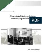 El Trayecto de Practica Profesional Orientaciones Para Su Desarrollo