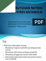 Kebutuhan Nutrisi Pada Stres Metabolik