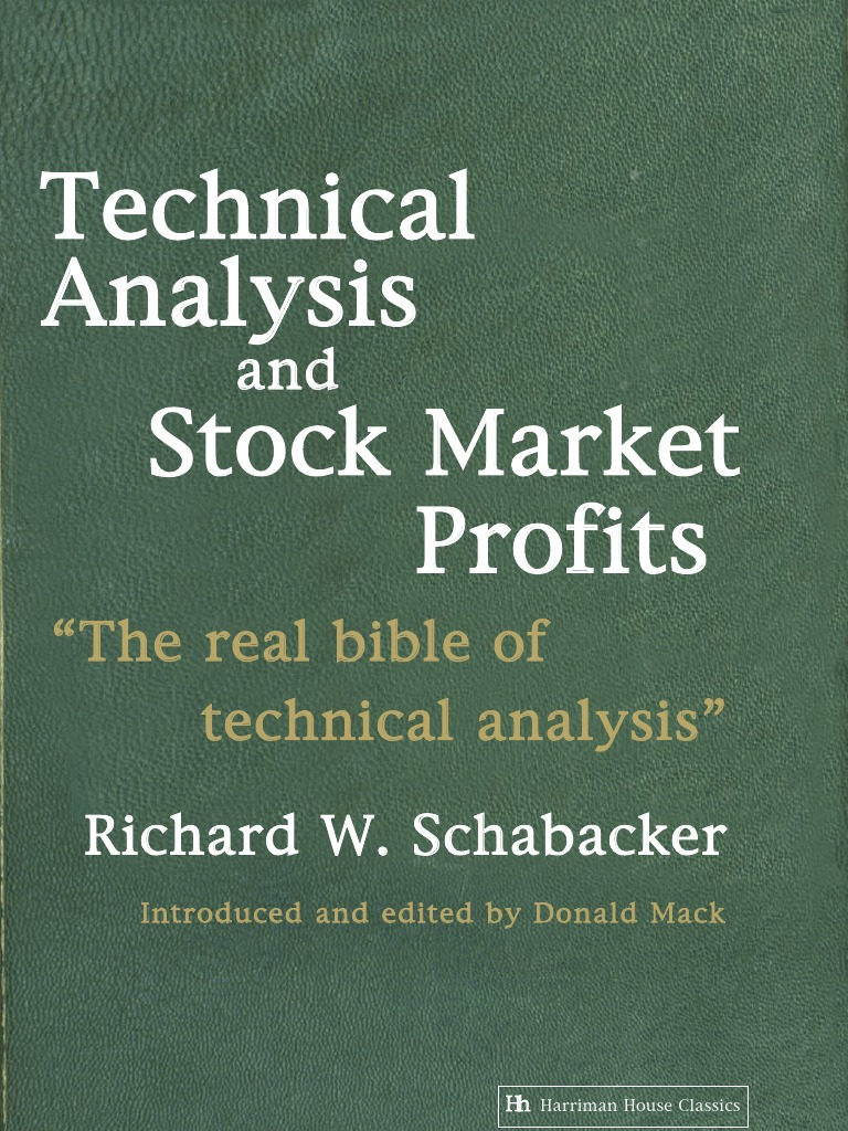 Technical Analysis And Stock Market Profits Technical Analysis