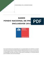 Bases Fondo Nacional de Proyectos Inclusivos 2014
