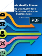 Using Data Quality Tools and Techniques to Improve Busainess Value