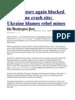 Investigators Again Blocked From Plane Crash Site; Ukraine Blames Rebel Mines