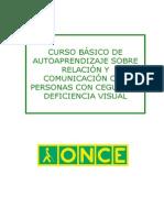 Curso Básico de Autoaprendizaje Sobre Relación y Comunicación Con Personas Con Ceguera y Deficiencia Visual