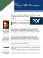 Colorado's Rollout of Legal Marijuana Is Succeeding