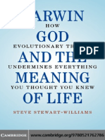 Steve Stewart-Williams - Darwin, God and the Meaning of Life--How Evolutionary Theory Undermines Everything You Thought You Knew