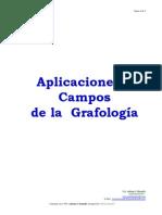 APLICACIONES Y CAMPOS DE LA GRAFOLOGIA