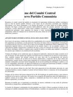 Informe del Comité Central del Nuevo Partido Comunista. 27 de Julio 2014