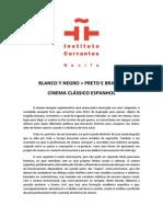 Blanco y Negro Cervantes Cine Port