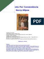 367 Kerry Allyne - Casamento Por Conveniência (Bianca 367)