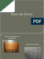 BASE DE DATOS PARA NO INFORMÁTICOS