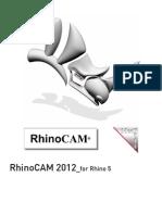 Rhinocam 2012 Daniels Guide
